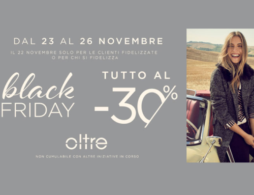 OLTRE – Black Friday!