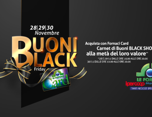 Buoni Black Friday Le Fornaci